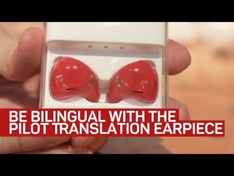 The Pilot Translation Earpiece Bridges The Language Barrier