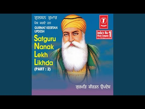 Satguru Nanak Lekh Likhda (Part.2)