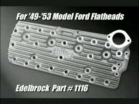 Edelbrock Unveils NEW Flathead Ford products