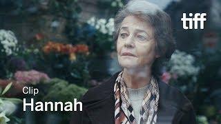 HANNAH Clip | TIFF 2017