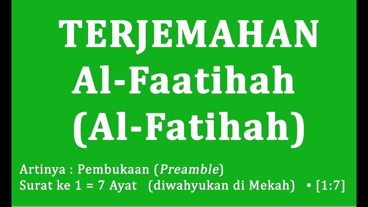 Surat Al Fatihah Terjemahan Al Quran Lengkap Bahasa Indonesia Dan Bahasa Inggris English