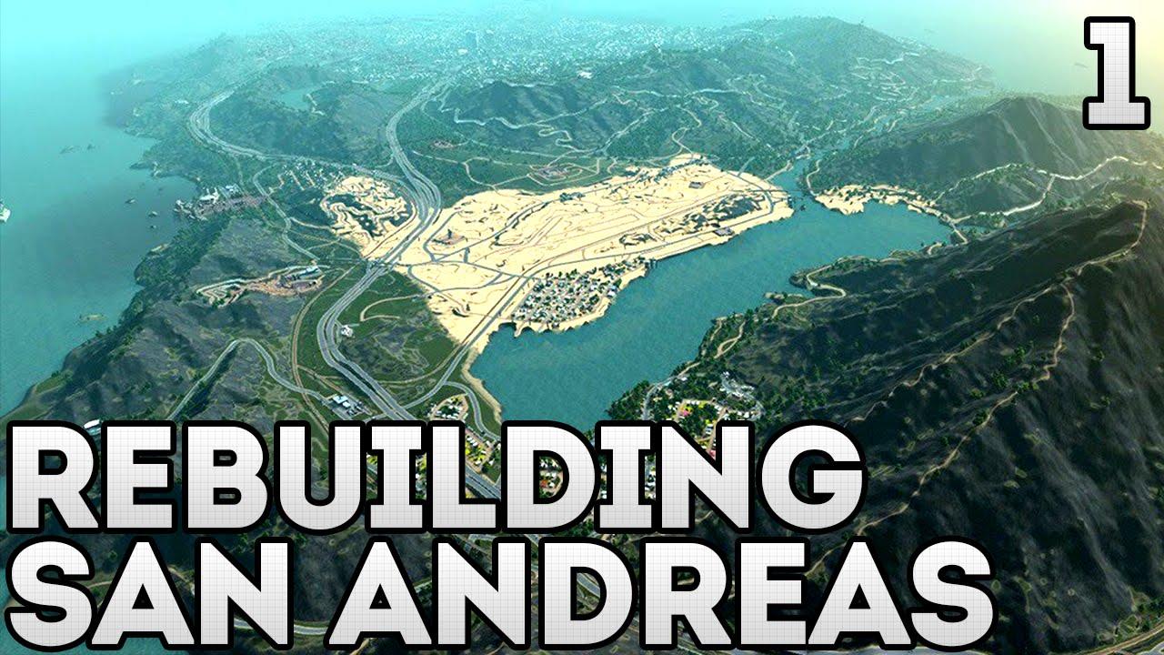 REBUILDING SAN ANDREAS GTA Map Overhaul Cities Skylines - San andreas on us map