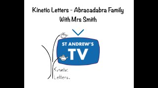 Kinetic Letters - Abracadabra Family with Mrs Smith