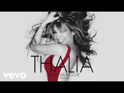 Thalía - Desde Esa Noche (Cover Audio) ft. Maluma