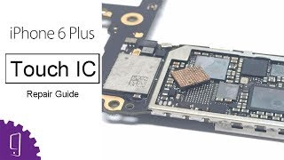 How to solve iPhone 6 Plus touch issue? | Touch IC Repair Guide