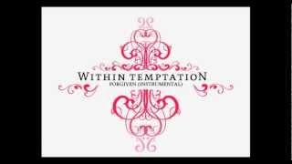 Within Temptation - Forgiven (Instrumental)
