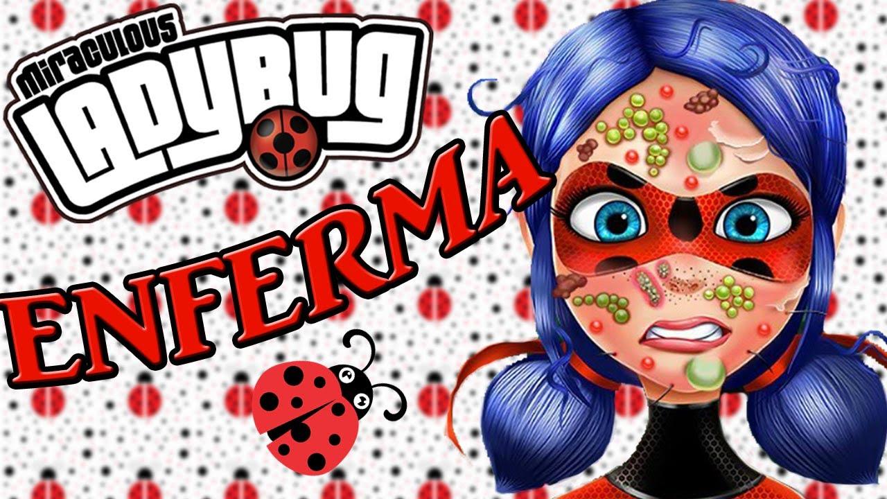 LadyBug ENFERMA !! // PRODIGIOSA : Las aventuras de LadyBug // JUEGOS ...