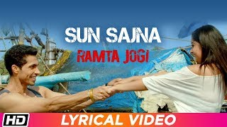 Sun Sajna Lyrical Ramta Jogi Harry Anand Tarranum Malik Latest Punjabi Song