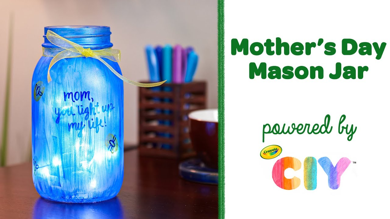 Diy Mother S Day Mason Jar Craft Easy Jar Crafts For Kids Crayola Ciy Youtube