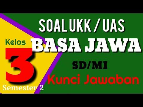 Belajar Soal UKK Kelas 3 SD Bahasa Jawa dan Kunci Jawaban Semester 2 (  Boso Jowo ) UAS 2 Terbaru