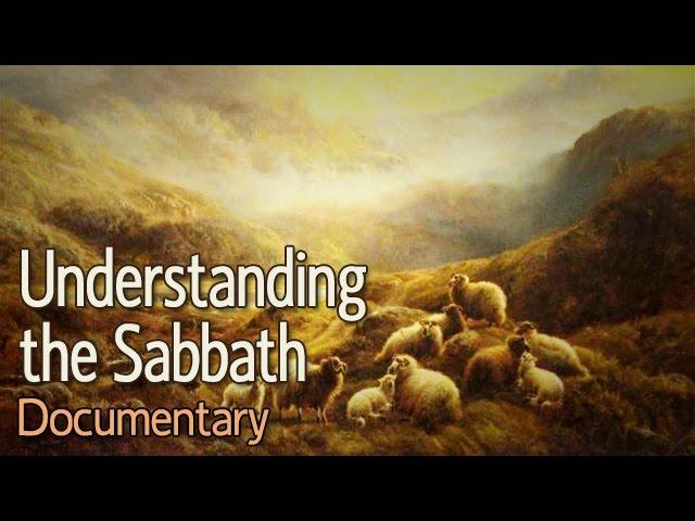 Understanding the Sabbath