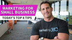 Marketing for Small Business - Today's Top 8 Tips by JB Kellogg