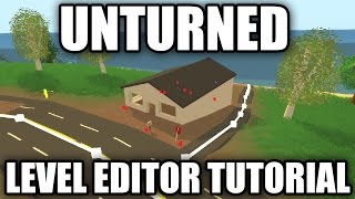 unturned 3 0 level editor complete tutorial terrain materials objects spawns