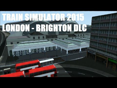 Train Simulator 2015 Routes: London - Brighton (Without Commentary)