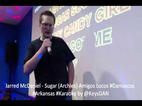 Jarred McDaniel   Sugar Archies Amigos Locos #Damascus #Arkansas #Karaoke by @KeysDAN