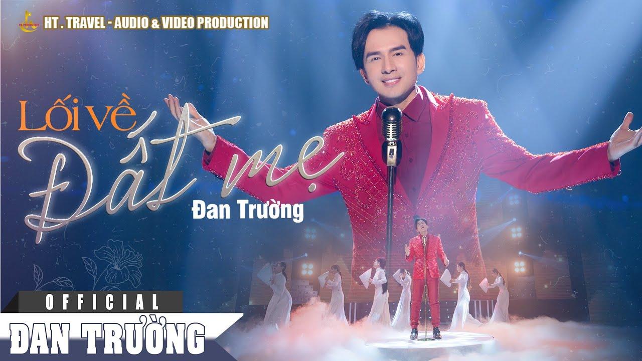 LỐI VỀ ĐẤT MẸ || ĐAN TRƯỜNG || ALBUM BO BOLERO