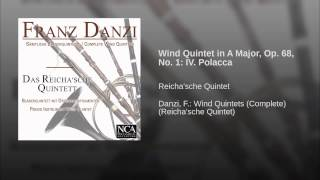 Wind Quintet in A Major, Op. 68, No. 1: IV. Polacca