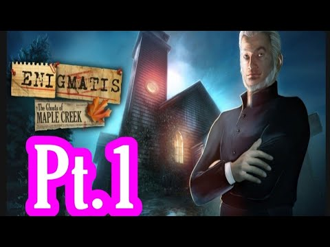 Enigmatis The Ghosts of maple creek pt.1 |