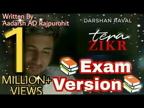 Tera Zikr (Exam Version)- Darshan Raval | Official Video - Latest New Hit Song