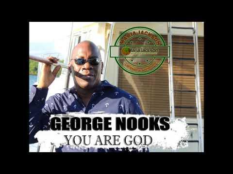 George Nooks - You are God (@RealGeorgeNooks)