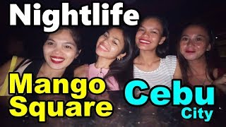 Mango Square Nightlife Cebu City Philippines