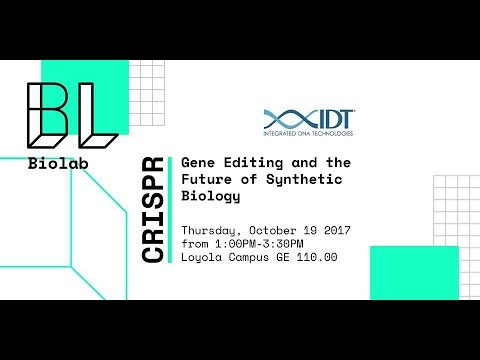 CRISPR: Gene Editing and the Future of Synthetic Biology Workshop