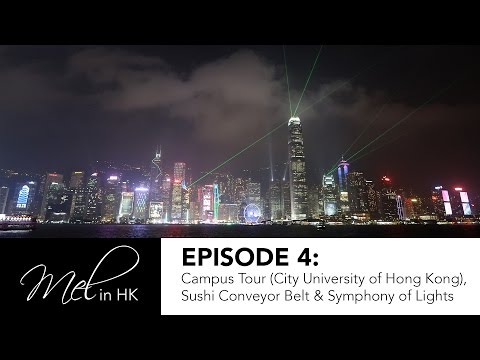 CityUHK Campus Tour, Conveyor Belt Sushi, & Symphony of Lights Show ✨