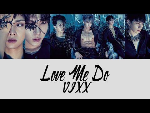 VIXX - LOVE ME DO Color Coded Lyrics [Rom/Eng/Han] 1080p
