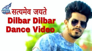 Dilbar dilbar full video song | satyamev jayte | Dance choreography  | YR Rocks Dance kotputli