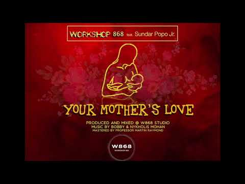 Your Mother's Love- Workshop 868 Band ft. Sundar Popo Jr.