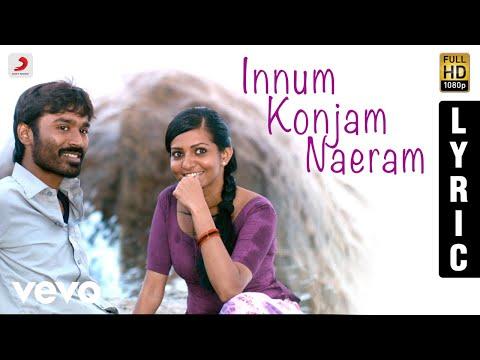 Maryan - Innum Konjam Naeram Tamil Lyric | A.R. Rahman | Dhanush