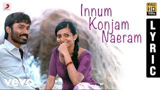Maryan Innum Konjam Naeram Tamil Lyric | A.R. Rahman | Dhanush