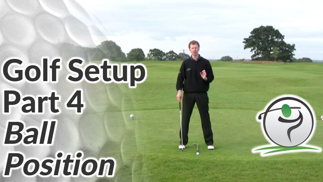 Ball Position - Where to Put the Golf Ball in your Stance