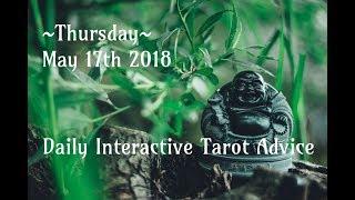 5/17/18 Daily Interactive Tarot Advice
