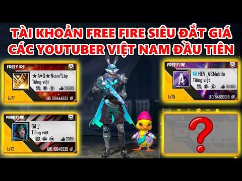 Top Tài Khoản Free Fire Đắt Giá Nhất Của Các Youtuber Việt Nam Đầu Tiên