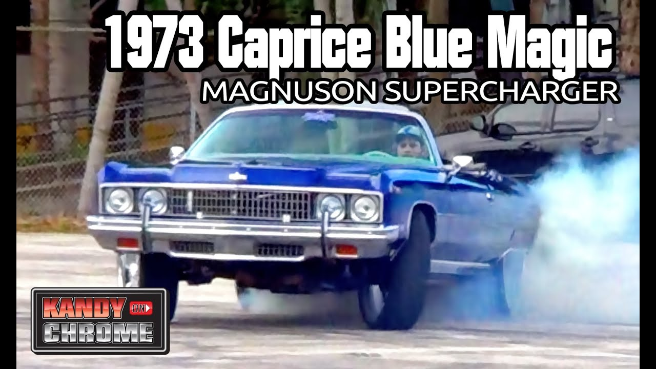 KandyonChrome: BLUE MAGIC 1973 Caprice LS Motor w/ Magnuson Supercharger Donut