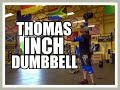 Thomas Inch Dumbbell - What You SHOULD Know! の動画、YouTube動画。