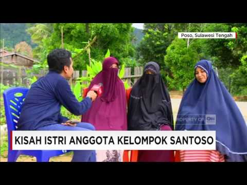Kisah Istri Anggota Kelompok Santoso