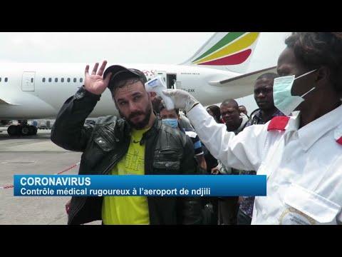 CORONAVIRUS: Contrôle Médical Rigoureux à l'aéroport de N'djili / Kinshasa