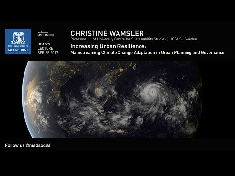 Dean's Lecture Series 2017 - Christine Wamsler