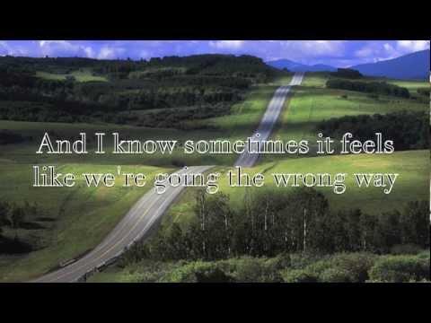 Long Way Home, Steven Curtis Chapman *lyrics!*