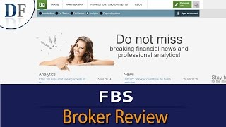 FBS Review 2017 - By DailyForex.com