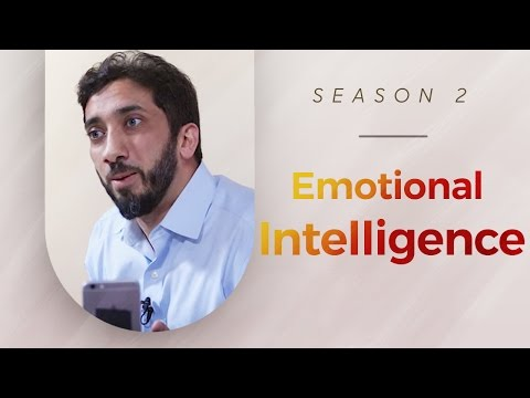 Emotional Intelligence - Amazed by the Quran w/ Nouman Ali Khan