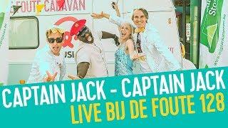 Captain Jack - Captain Jack | Live bij de Foute 128