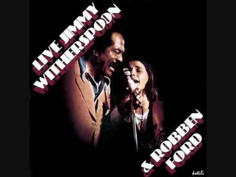 Robben Ford & Jimmy Witherspoon - Kansas City