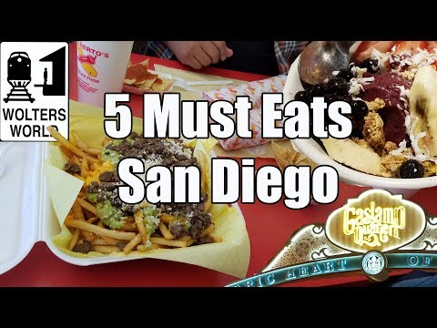 Visit San Diego - 5 Things You Have to Eat in San Diego, Cal