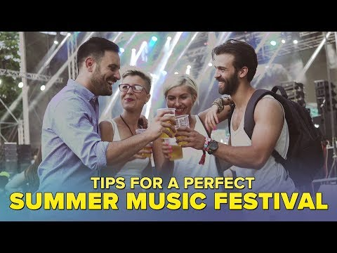 Tips For A Perfect Summer Music Festival