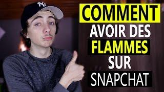 Comment avoir des Flammes sur Snapchat