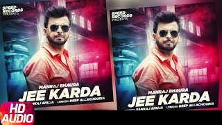 Jee Karda ( Full Audio Song )   Manraj Bhaura   Punjabi Audio Song   Speed Records