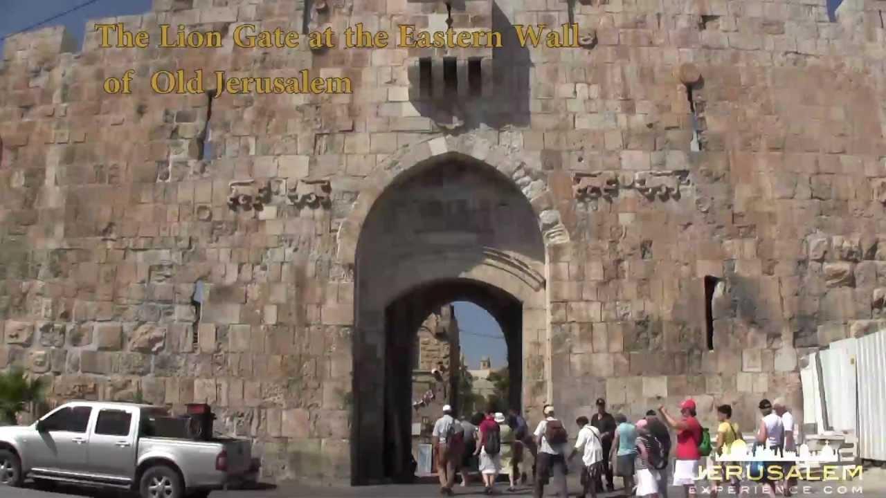 Lions Gate Jerusalem Youtube